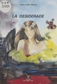 Jean-Louis Vidalo - La Désidérade.