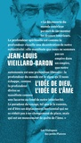 Jean-Louis Vieillard-Baron - L'idée de Dieu, l'idée de l'âme.