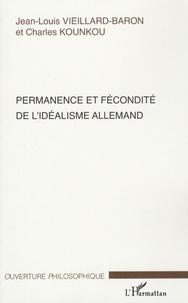 Jean-Louis Vieillard-Baron et Charles Kounkou - Permanence et fécondité de l'idéalisme allemand.