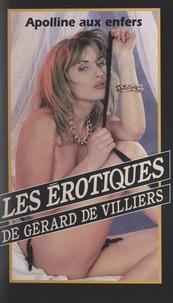 Jean-Louis Vilier et Gérard de Villiers - Apolline aux enfers.