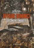 Jean-Louis Vincent - Affaire Dominici - La contre-enquête.