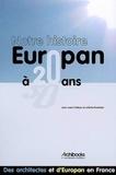 Jean-Louis Violeau et Juliette Pommier - Europan à 20 ans - Notre histoire.