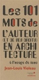 Jean-Louis Violeau - Les 101 mots de l'auteur (et de ses droits) en architecture à l'usage de tous.