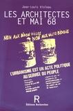 Jean-Louis Violeau - Les architectes et Mai 68.