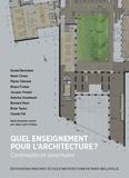 Jean-Louis Violeau et  Collectif - Quel enseignement pour l'architecture ? - Continuités et ouvertures.