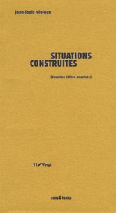 Jean-Louis Violeau - Situations construites.