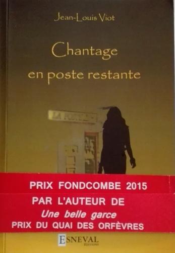 Jean-Louis Viot - Chantage en poste restante.