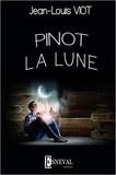 Jean-Louis Viot - Pinot la Lune.
