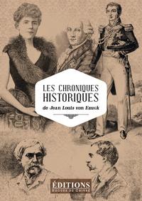 Jean-Louis von Hauck - Les chroniques historiques.