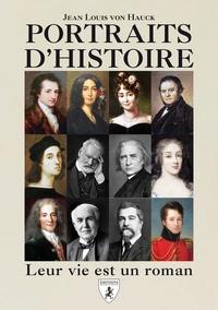 Jean-Louis von Hauck - Portraits d'histoire.