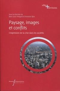 Jean-Louis Yengué et Christiane Sfeir - Paysage, images et conflits - L'expression de la crise dans les sociétés.
