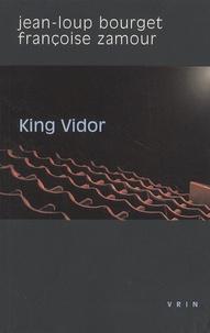 Jean-Loup Bourget et Françoise Zamour - King Vidor.