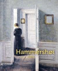 Jean-Loup Champion et Pierre Curie - Hammershoi - Le maître de la peinture danoise.