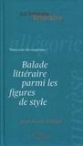 Jean-Loup Chiflet - Balade littéraire parmi les figures de style - Vous avez dit anaphore ?.