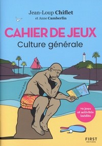 Jean-Loup Chiflet et Anne Camberlin - Cahier de jeux Culture générale.