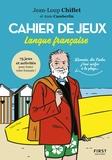Jean-Loup Chiflet - Cahier de jeux - Langue française.