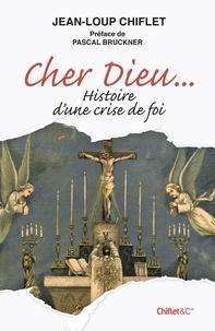 Jean-Loup Chiflet - Cher Dieu.