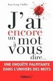 Jean-Loup Chiflet - J'ai encore un mot à vous dire.