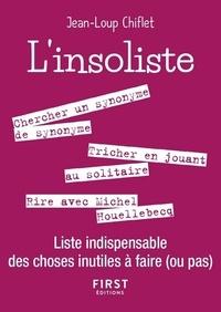 Jean-Loup Chiflet - L'insolite - Liste indispensable des choses inutiles à faire (ou pas).