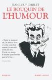Jean-Loup Chiflet - Le bouquin de l'humour - Suivi de Sky my husband ! Ciel mon mari !.