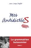 Jean-Loup Chiflet - Mes antidictées.