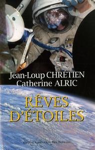 Jean-Loup Chrétien et Catherine Alric - Rêves d'étoiles.