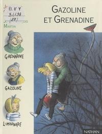 Jean-Loup Craipeau et Frédérique Guillard - Gazoline et Grenadine.