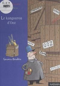 Jean-Loup Craipeau et Frédérique Guillard - Le kangourou d'Ooz.