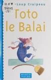 Jean-Loup Craipeau et  Pronto & Co - Toto le balai.