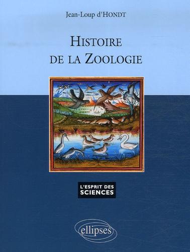 Jean-Loup d' Hondt - Histoire de la zoologie.