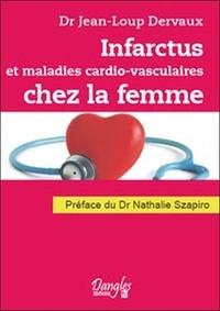 Jean-Loup Dervaux - Infarctus et maladies cardiovasculaires chez la femme - Dialogues santé.