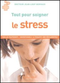 Jean-Loup Dervaux - Le stress.