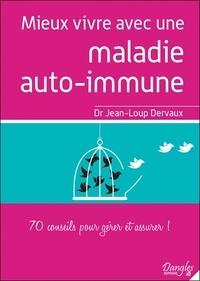 Mieux vivre avec une maladie auto-immune - 70 conseils pour gérer et assurer!.pdf