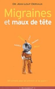 Migraines et maux de tête - Jean-Loup Dervaux |