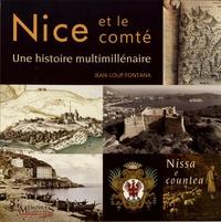 Jean-Loup Fontana - Nice et le comté - Une histoire multimillénaire.