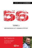 Jean-Loup Izambert - 56 - Tome 2, Mensonges et crimes d'Etat.