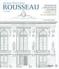 Jean-Loup Leguay - Jacques Pierre Jean Rousseau (1733-1801) - Ingénieur et architecte en Picardie au siècle des Lumières.