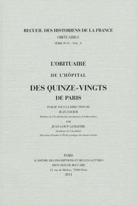 Jean-Loup Lemaître - L'obituaire de l'hôpital des Quinze-Vingts de Paris.