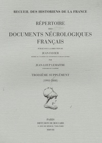 Jean-Loup Lemaître - Répertoire des documents nécrologiques français - Troisième supplément (1993-2008).