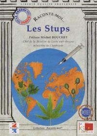 Jean-Loup Mayol - Raconte-moi... Les Stups.