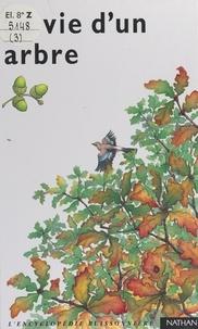 Jean-Loup Mésa et Armelle Boy - La vie d'un arbre.