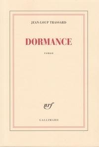 Jean-Loup Trassard - Dormance.