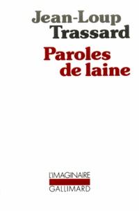 Jean-Loup Trassard - Paroles de laine.