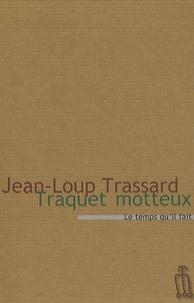 Jean-Loup Trassard - Traquet Motteux - Ou L'agronome sifflotant.