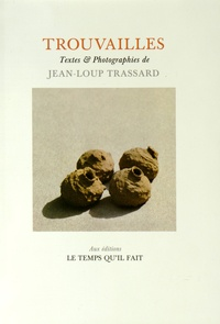 Jean-Loup Trassard - Trouvailles.