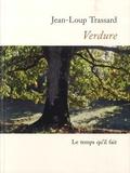 Jean-Loup Trassard - Verdure.
