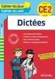 Jean Loupiac - Dictées CE2 Cycle 2 - 8-9 ans.