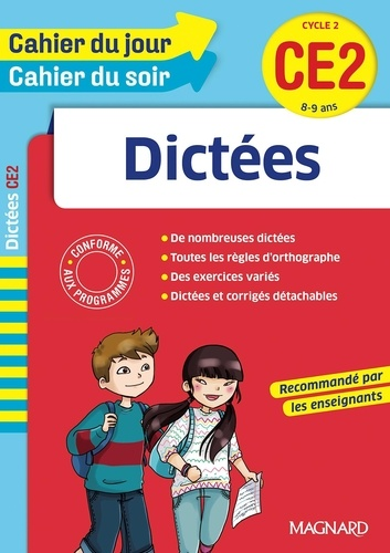 Dictées CE2 Cycle 2. 8-9 ans  Edition 2016