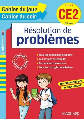Résolutions de problèmes CE2 Cycle 2. 8-9 ans  Edition 2016