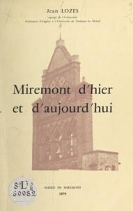 Jean Lozes - Miremont d'hier et d'aujourd'hui.